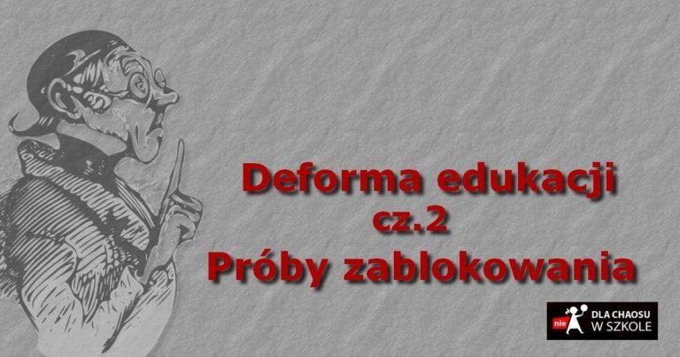 Deforma edukacji cz. 1- Próby zablokowania